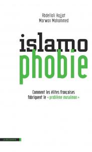 Livre A. Hajjat et M. Mohamed, Islamophobie